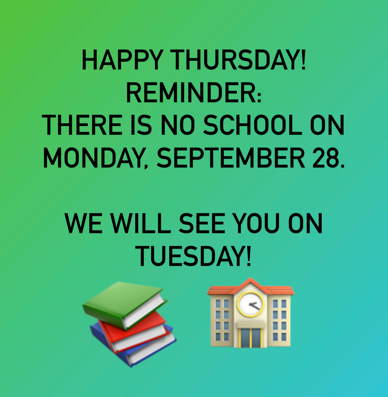 Reminder: No school Monday September 28th