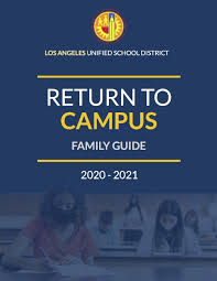 LAUSD Return To Campus Survey, Testing, & Family Guide