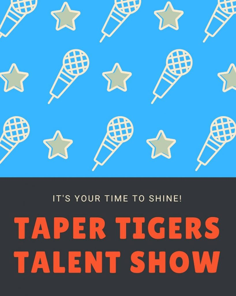 Taper Virtual Talent Show Friday February 26th